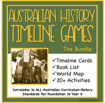 Australian History Timeline Cards, Games and Activities Bundle