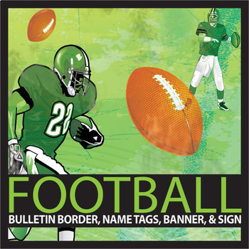 Football Theme Bulletin Border, Banner, Name Tags, & Edita