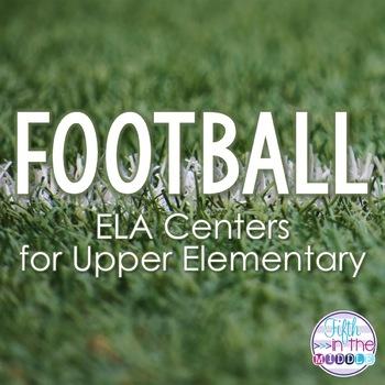 Football ELA Centers for Upper Elementary