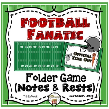 Football Fanatic Folder Game (Notes and Rests)