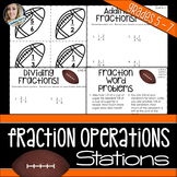 Fraction Operations : Middle School Math Stations