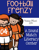 Football Frenzy {A Sound Match Literacy Center}