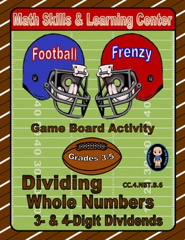 Football Math Skills & Learning Center (Division with 3- & 4-Digit Dividends)