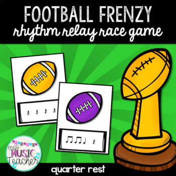 "Football Frenzy ""Quarter Rest"" Rhythm Relay Race Game"