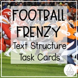 Football Frenzy- Text Structure Task Cards