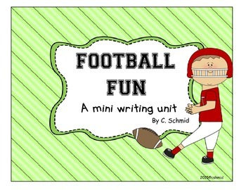 Football Fun: A Mini Writing Unit