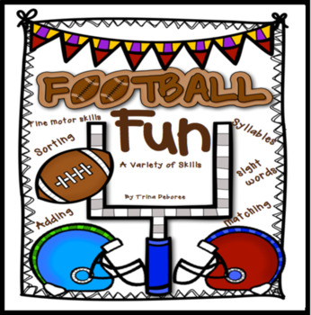 Football Fun: A Print and Go For A Variety of Skills