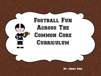 Football Fun Across the Common Core Curriculum