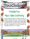 Football Fun with Place Value Craftivity
