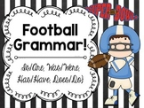 Football Grammar! (Is/Are, Was/Were, Has/Have, Does/Do)
