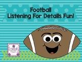 Football Listening For Details