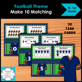 Football Make 10 Add and Ten Frame Matching Task Cards