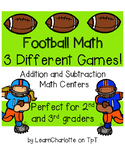 Football Math- 3 Different Games {Addition & Subtraction Centers}