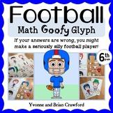 Football Math Goofy Glyph (6th Grade Common Core)