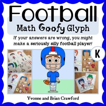 Football Math Goofy Glyph (Kindergarten Common Core)