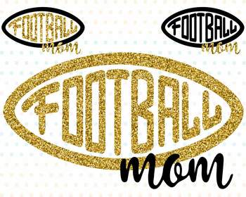Football Mom Silhouette SVG clipart Quotes sports mom ball -72sv