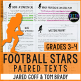 Football Paired Texts: Jared Goff and Tom Brady (Grades 3-4)