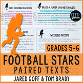 Football Paired Texts: Jared Goff and Tom Brady (Grades 5-6)