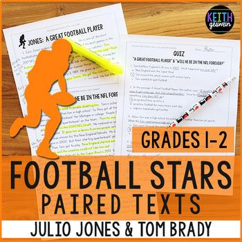Football Paired Texts: Julio Jones and Tom Brady (Grades 1-2)