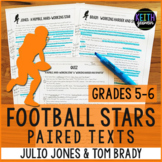 Football Paired Texts: Julio Jones and Tom Brady (Grades 5-6)