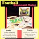 Football Resonant Voice