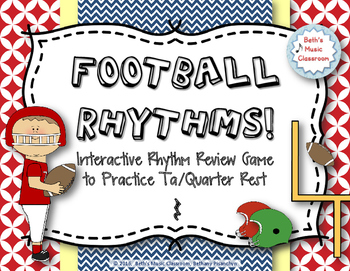 Football Rhythms! Interactive Reading Game - Ta/Quarter Rest (Stick Notation)