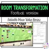 Editable Football Room Transformation for Place Value
