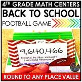 Football Rounding August Math Center