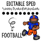 Football /Super Bowl - Sped Room Transformation and Data Collection