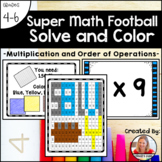 Multiplication and Order of Operations Mystery Picture Solve & Color, Super Math