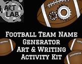 Football Team Name Generator Art & Writing Activity Kit {P