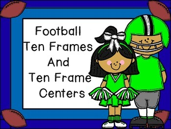Football Ten Frames and Ten Frames Center