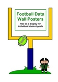 Football Theme Data Wall Poster Display use for Student Goals/Targets