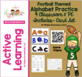 Football Themed ALPHABET PRACTICE for Classroom and PE