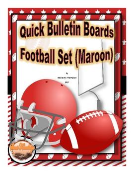 Football Themed Classroom Decor  (Maroon)--Quick Bulletin Board Set