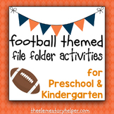 Football Themed File Folder Activities for Preschool and Kindergarten