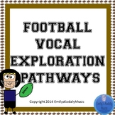 Football Themed Vocal Exploration Pathways