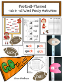Football-Themed -ick & -all Word Family Activities