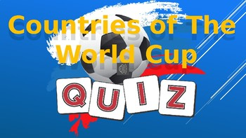 Football: World Cup 2018: Countries Quiz