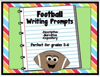 Football Writing Prompts: Descriptive, Narrative, and Expository Modes