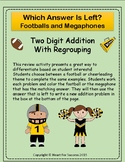Footballs and Megaphones: Two Digit Addition With Regrouping