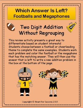 Footballs and Megaphones: Two Digit Addition Without Regrouping