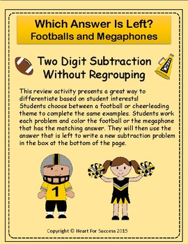 Footballs and Megaphones: Two Digit Subtraction Without Regrouping