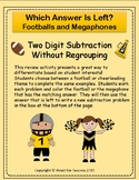 Footballs and Megaphones: Two Digit Subtraction Without Re