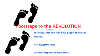 Footsteps to the Revolution PowerPoint