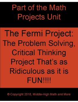 The Fermi Project: All-Inclusive Problem Solving, Critical Thinking Math Project