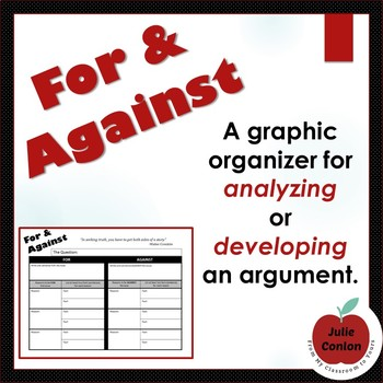 For & Against: Organizing (or Analyzing) an Argument