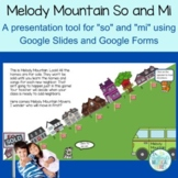 For Distance Learning: Melody Mountain with So and Mi for