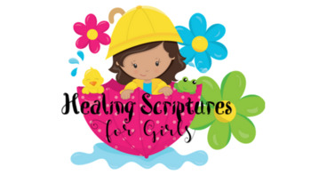 For Girls - Healing Scriptures