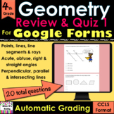 For Google Forms Geometry Review & Quiz 1; self-grades, paperless, digital